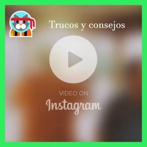 trucos-consejos-video_marketing_instagram-publymarketin.es