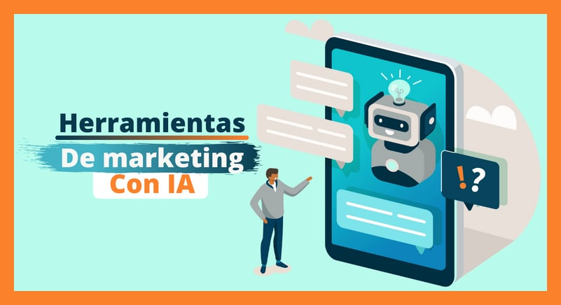 Marketing | 7 herramientas con Inteligencia Artificial