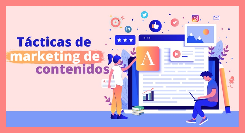 Marketing | 8 tácticas de marketing de contenido que toda PYME debería realizar